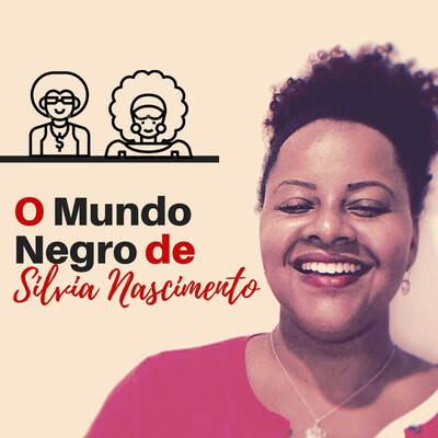 O Mundo Negro de Silvia Nascimento