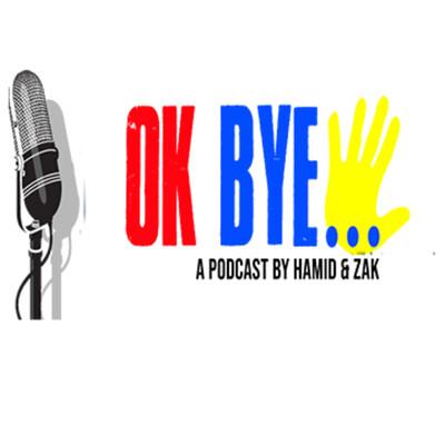 Ok Bye!!!!