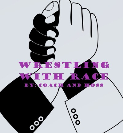 Wrestling with Race Podcast