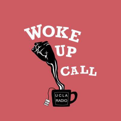 Woke Up Call