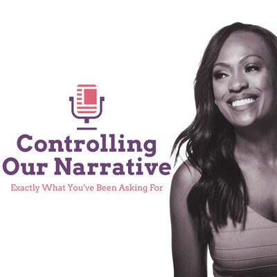 Controlling Our Narrative