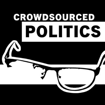 Crowdsourced Politics