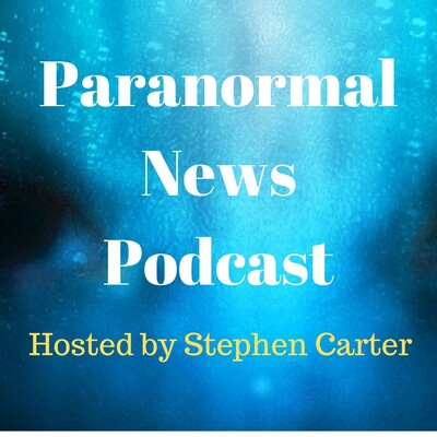 Paranormal News Podcast