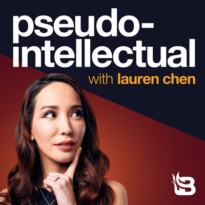 Pseudo-Intellectual with Lauren Chen