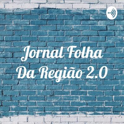 Jornal Folha Da Região 2.0