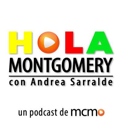 Hola Montgomery - El Podcast