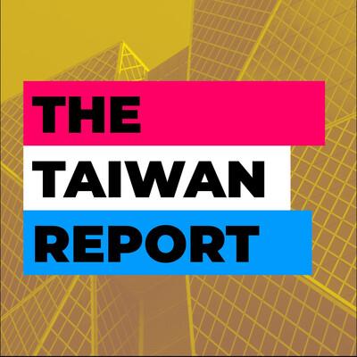 Taiwan Report