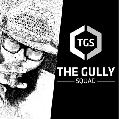 The thegullysquad's Podcast