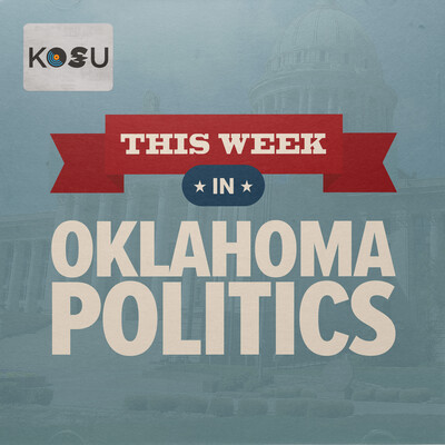 This Week in Oklahoma Politics