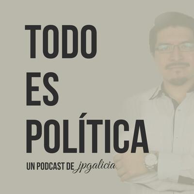 Todo Es Política