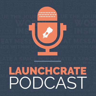 LaunchCrate Podcast