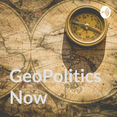 GeoPolitics Now