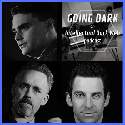 Going Dark: An Intellectual Dark Web Podcast