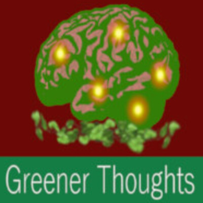 Greener Thoughts