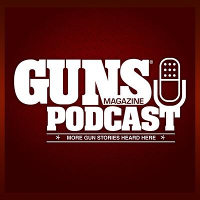 GUNS Magazine Podcast