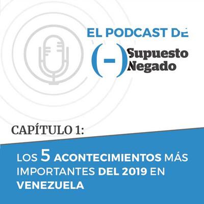 Los 5 acontecimientos más importantes del 2019 en Venezuela