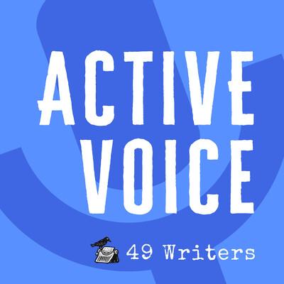 Active Voice: Writers Respond