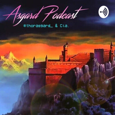 Asgard Podcast