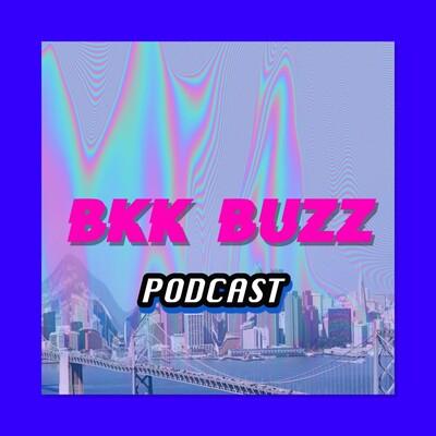 BKK BUZZ Podcast