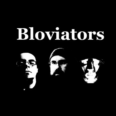 Bloviators Podcast
