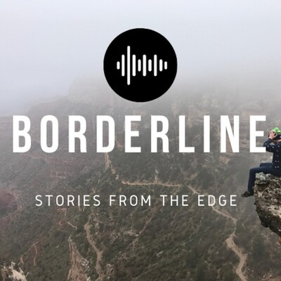 Borderline: Stories from the Edge