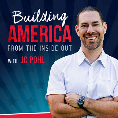 Building America From the Inside Out with JC Pohl