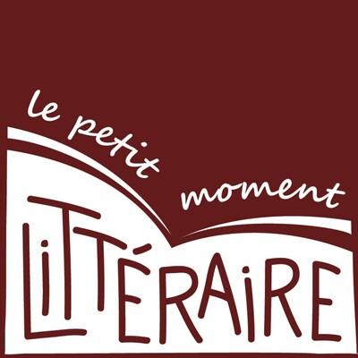 Le petit moment littéraire