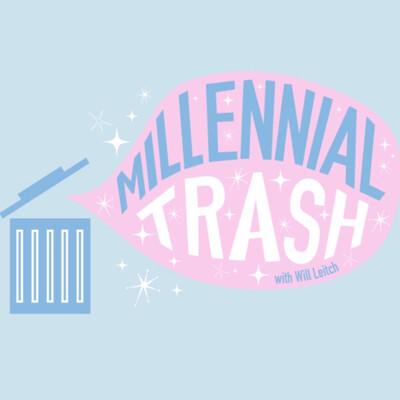 Millennial Trash