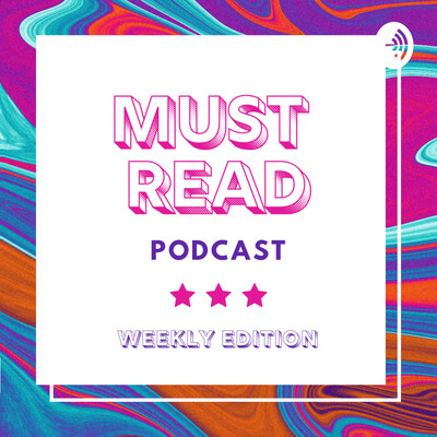 Must Read Podcast