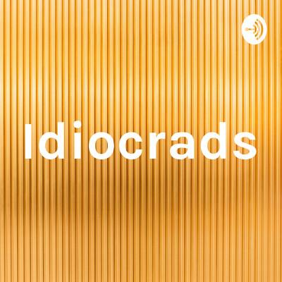 Idiocrads
