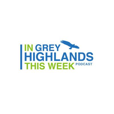 In Grey Highlands This Week