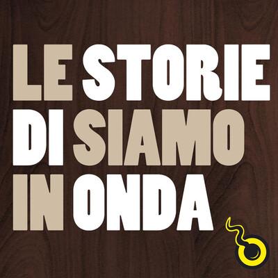 Le storie di Siamo in Onda