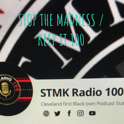 STOP THE MADNESS / KEEP IT 100