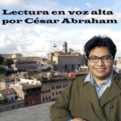 Lectura en voz alta por César Abraham
