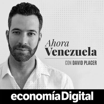 Ahora Venezuela, con David Placer