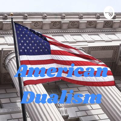 American Dualism