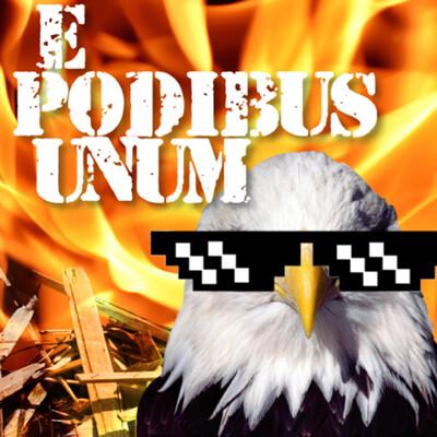 E Podibus Unum: Hardcore Politics