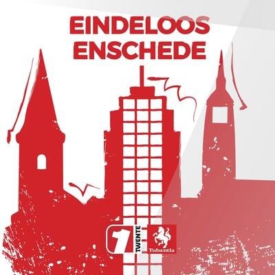 Eindeloos Enschede