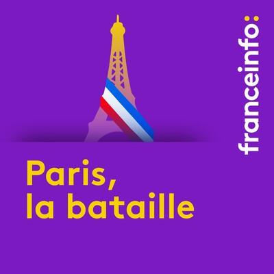 Paris, la Bataille : le feuilleton des municipales