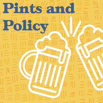 Pints and Policy
