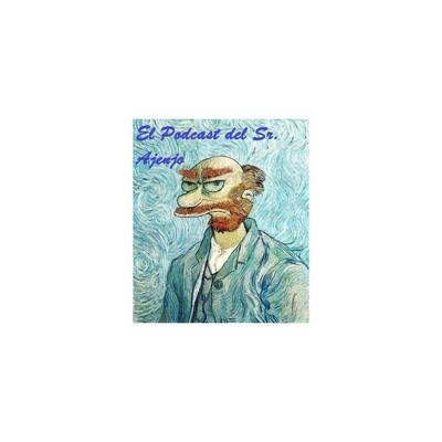 Podcast del Sr. Ajenjo