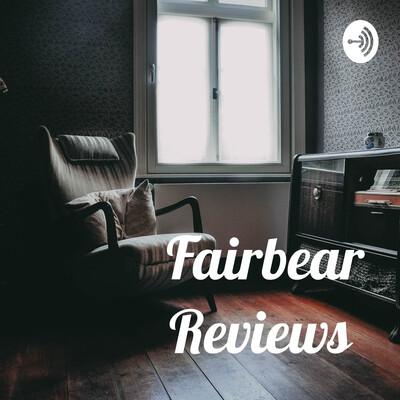 Fairbear Reviews