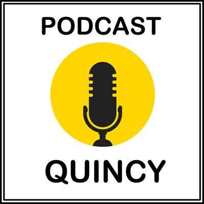 Podcast Quincy
