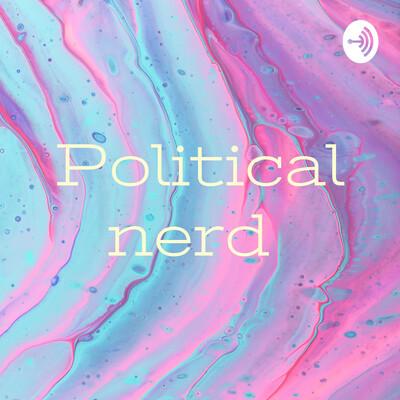 Political nerd