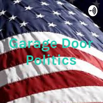 Garage Door Politics