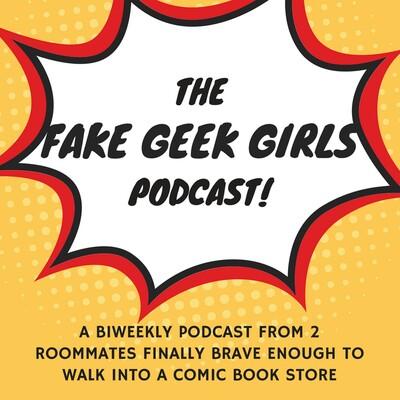 Fake Geek Girls Podcast
