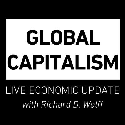 Global Capitalism: Live Economic Update