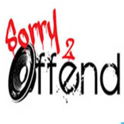 Sorry 2 Offend