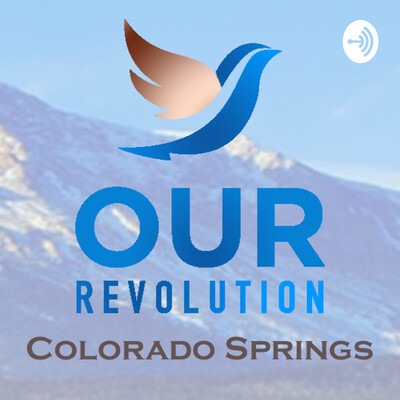 Our Revolution Colorado Springs