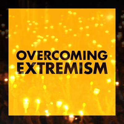 Overcoming Extremism